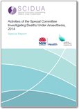 Activities of the Special Committee Investigating Deaths Under Anaesthesia (SCIDUA) 2014 Special Report
