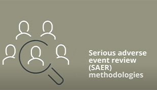 Serious adverse event review methodologies explainer