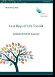 Last Days of Life Toolkit - Bereavement Survey